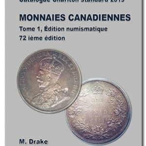 Monnaies canadiennes, catalogue Charlton standard 2019