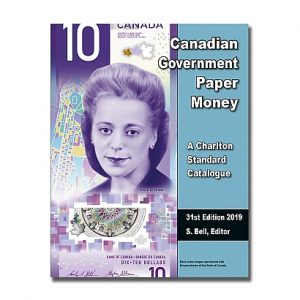 2019  Canadian Government Paper Money